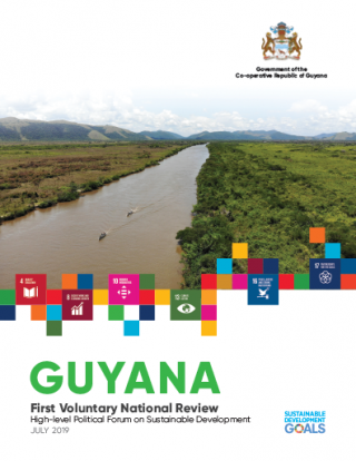 First Voluntary National Review High-level Political Forum on Sustainable Development July 2019, Guyana