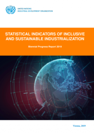 cover- Statistical Indicators of Inclusive and Sustainable Industrialization. Biennial Progress Report 2019.