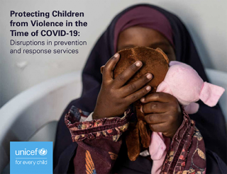 Cover Protecting children from violence in the time of COVID-19: Disruptions in prevention and response services