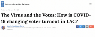 The Virus and the Votes: How is COVID-19 changing voter turnout in LAC?