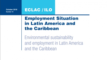 ECLAC and ILO stress importance of moving toward a more sustainable development model to create new job opportunities